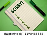 handwriting text sorry. concept ... | Shutterstock . vector #1190485558