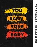 you earn your body. inspiring... | Shutterstock .eps vector #1190596852