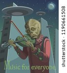 the alien plays the violin his... | Shutterstock .eps vector #1190661508