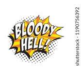 phrase bloody hell in retro... | Shutterstock .eps vector #1190756392