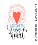 listen to your heart   hand... | Shutterstock .eps vector #1190880745