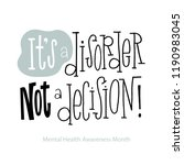 its a disorder  not a decision  ... | Shutterstock .eps vector #1190983045