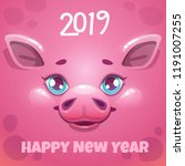 2019 year of the pig. new year... | Shutterstock .eps vector #1191007255