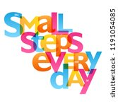 small steps every day | Shutterstock .eps vector #1191054085