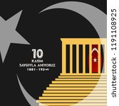 10 kasim november 10 death day... | Shutterstock .eps vector #1191108925