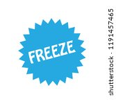 freeze button vector | Shutterstock .eps vector #1191457465