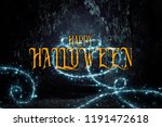 halloween mysterious background ... | Shutterstock . vector #1191472618
