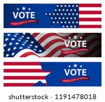 presidential election banner... | Shutterstock .eps vector #1191478018