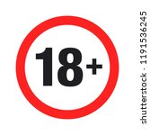 """eighteen plus"" round sign.... | Shutterstock .eps vector #1191536245"
