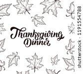 thanksgiving dinner brush hand... | Shutterstock . vector #1191554788