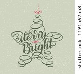 merry and bright new year... | Shutterstock . vector #1191562558
