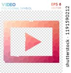video polygonal symbol  bizarre ... | Shutterstock .eps vector #1191590212