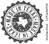 texas made in map travel stamp... | Shutterstock .eps vector #1191646918