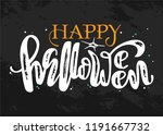 happy halloween lettering....   Shutterstock .eps vector #1191667732