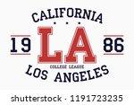 california  los angeles slogan... | Shutterstock .eps vector #1191723235