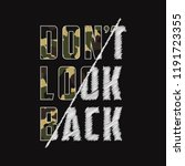 don't look back   composite... | Shutterstock .eps vector #1191723355
