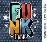 funk music lettering type... | Shutterstock .eps vector #1191758152