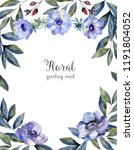 watercolor floral frame with... | Shutterstock . vector #1191804052