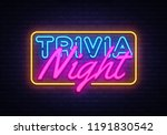 trivia night neon sign vector.... | Shutterstock .eps vector #1191830542