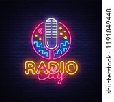 radio neon logo . radio city...   Shutterstock . vector #1191849448