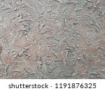 decorative textured plaster.... | Shutterstock . vector #1191876325