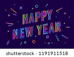happy new year. greeting card... | Shutterstock .eps vector #1191911518
