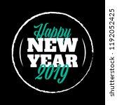 happy new year 2019 vector sign ... | Shutterstock .eps vector #1192052425