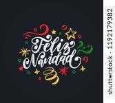 feliz navidad  handwritten... | Shutterstock .eps vector #1192179382