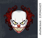 evil creepy clown face. angry... | Shutterstock .eps vector #1192461625
