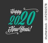 happy new year 2020 vector sign ... | Shutterstock .eps vector #1192502578