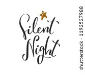 silent night. christmas and new ... | Shutterstock .eps vector #1192527988