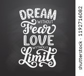 dream without fear  love... | Shutterstock .eps vector #1192716082