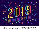 2019  happy new year. greeting... | Shutterstock .eps vector #1192832962