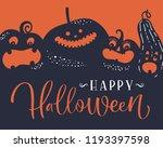 halloween pumpkins. handwritten ... | Shutterstock .eps vector #1193397598