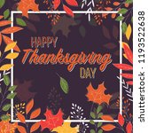 happy thanksgiving day card... | Shutterstock .eps vector #1193522638