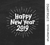 happy new year 2019 typography... | Shutterstock .eps vector #1193618902