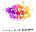 my body  my choice  ... | Shutterstock .eps vector #1193635075