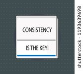text sign showing consistency... | Shutterstock . vector #1193639698