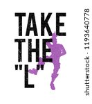 take the l t shirt | Shutterstock .eps vector #1193640778