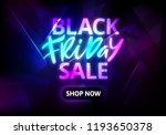black friday sale banner. neon... | Shutterstock .eps vector #1193650378