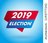 2019 election arrow tag sign.   Shutterstock .eps vector #1193777242