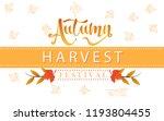 autumn harvest festival poster  ... | Shutterstock .eps vector #1193804455