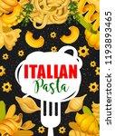 italian pasta cuisine poster.... | Shutterstock .eps vector #1193893465