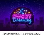 sweet dreaming neon sign vector.... | Shutterstock .eps vector #1194016222