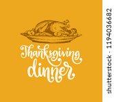 thanksgiving dinner  hand... | Shutterstock .eps vector #1194036682
