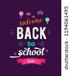 welcome back to school text... | Shutterstock . vector #1194061495