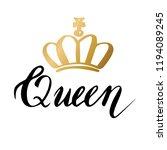 hand lettering with word queen. ... | Shutterstock .eps vector #1194089245