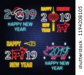 set of 2019 happy new year neon ... | Shutterstock .eps vector #1194208105