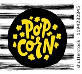 popcorn text label with popping.... | Shutterstock .eps vector #1194232345