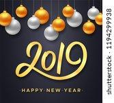 happy new year 2019. vector... | Shutterstock .eps vector #1194299938